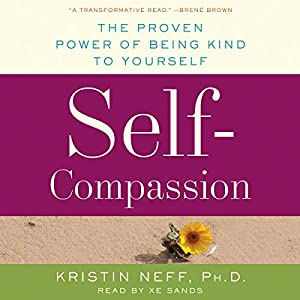 Self-Compassion Audiobook