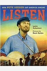 Listen: How Pete Seeger Got America Singing Hardcover