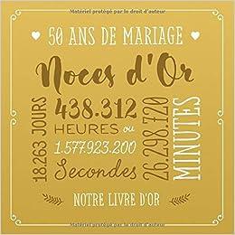 Amazonfr 50 Ans De Mariage Noces Dor Livre Dor Pour