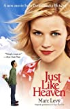 Just Like Heaven Movie Tie-in: A Novel