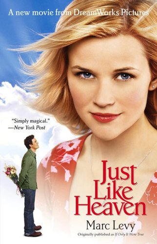 Just Like Heaven Movie Tie-in: A Novel by Atria
