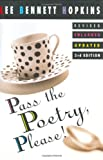 Pass the Poetry, Please!, Lee Bennett Hopkins, 0060277467