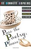 Pass the Poetry, Please!, Lee Bennett Hopkins, 0060277467
