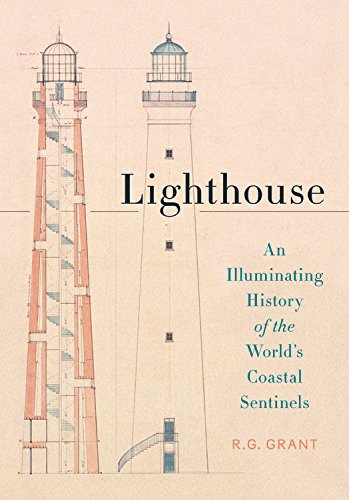 Lighthouse: An Illuminating History of the World