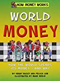 img - for World Money: How the World Spends Its Money - and Why (How Money Works) book / textbook / text book