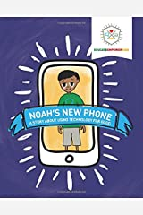 Noah's New Phone: A Story About Using Technology for Good