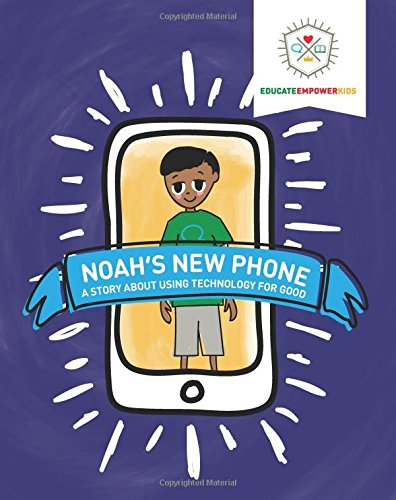 Noah's New Phone: A Story About Using Technology for Good by Rising Parent Media (Image #2)