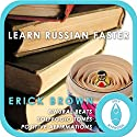 Learn Russian Faster: Master a Foreign Language (Self-Hypnosis and Meditation) Speech by Erick Brown