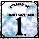 Path Through Haze by Kimio Mizutani (2010-12-07)