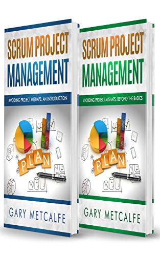 Pdf Technology Scrum project Management: 2 Books in 1: Avoiding Project Mishaps: An Introduction + Avoiding Project Mishaps: Beyond the Basics