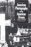 American Photography and the American Dream, James Guimond, 0807843083