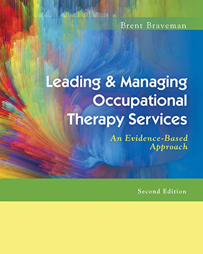 Pdf Health Leading & Managing Occupational Therapy Services: An Evidence-Based Approach