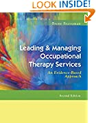 #10: Leading & Managing Occupational Therapy Services: An Evidence-Based Approach