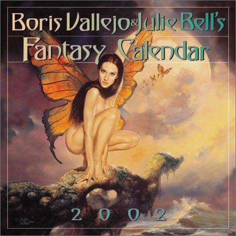 Boris Vallejo & Julie Bell's Fantasy 2002 Calendar by C. J. Henderson (2001-09-01)