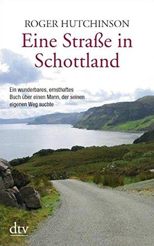 Eine Straße in Schottland (dtv Fortsetzungsnummer 20)