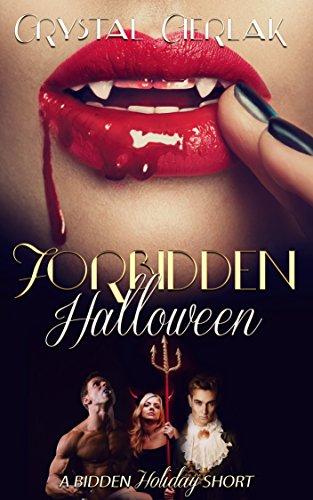 Forbidden Halloween: A Steamy Contemporary Romance (The Bidden Series Book -