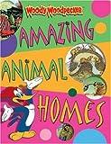 Amazing Animal Homes, Belinda Weber, 0753455196