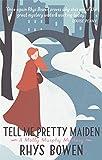 Tell Me Pretty Maiden (Molly Murphy)