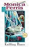 Knitting Bones (Needlecraft Mystery)