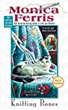 Knitting Bones by Monica Ferris front cover