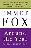 Around the Year with Emmet Fox: Book of Daily Readings