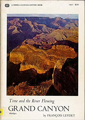 Time and the River Flowing: Grand Canyon (A Sierra Club ...