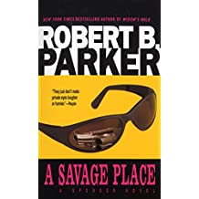 A Savage Place (The Spenser Series Book 8)