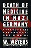 Death of Medicine Nazi Germany