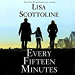 Every Fifteen Minutes | Lisa Scottoline