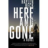 Here and Gone: A Novel