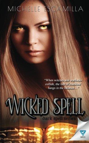Wicked Spell (Dark Spell Series) (Volume 2) [Escamilla, Michelle] (Tapa Blanda)
