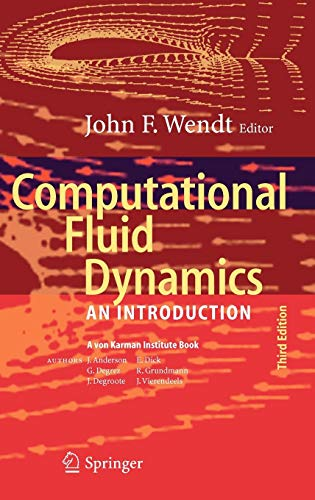 Computational Fluid Dynamics: An Introduction (Von Karman Institute Book) (Chemical Engineering Design And Analysis An Introduction)