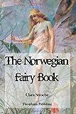 The Norwegian Fairy Book, Clara Stroebe, 1479183881