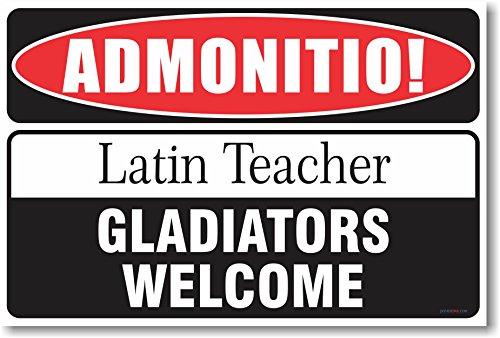 Warning Latin Teacher 2 - New Humor Poster