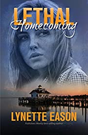 Lethal Homecoming (Tanner Hollow Novella Book 1)