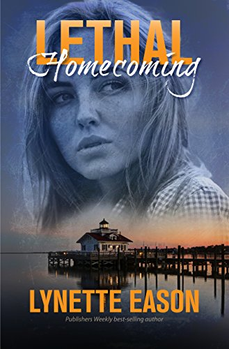 Lethal Homecoming (Tanner Hollow Novella Book 1) by [Eason, Lynette]