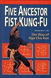 Five Ancestor Fist Kung Fu