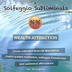 Wealth Attraction - Create Unlimited Financial Abundance