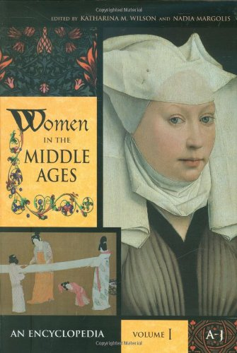 Women in the Middle Ages [2 volumes]: An Encyclopedia