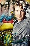 Dallas in Wonderland