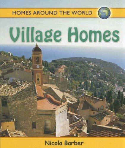 Village Homes (Homes Around the World)