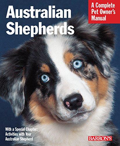 Australian Shepherds (Pet Owner's Manuals)