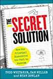 The Secret Solution, Todd Whitaker and Sam Miller, 1475806132