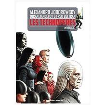 TECHNOPÈRES (LES), INTÉGRALE 2013