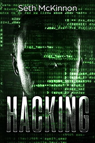 #freebooks – Hacking: Learning to Hack. Cyber Terrorism, Kali Linux, Computer Hacking, PenTesting, Basic Security. by Seth McKinnon