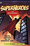 Superheroes and Philosophy, , 0812695739