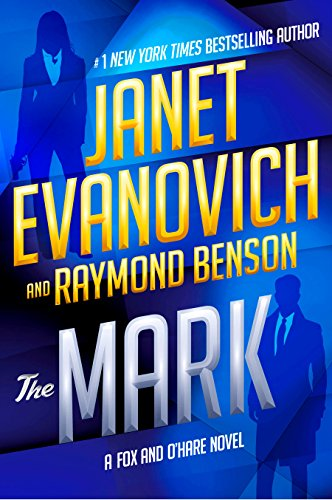 Book cover from The Mark (Fox and OHare) by Janet Evanovich