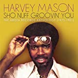 Sho Nuff Groovin' You: The Arista Anthology 1975-1981