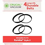 4 Eureka Style U Belts Fit Eureka Uprights, Whirlwind, Victory, Bravo, LiteSpeed, AS-2000 Series Upright Vacuum, Compare To Part # 61120A ,61120B, 61120C, 61120D & 83797 Designed & Engineered By Crucial Vacuum