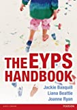 The EYPS Handbook, Mathieson, Delyth and Basquill, Jackie, 1408241897